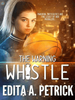 The Warning Whistle