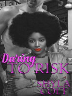 Daring to Risk
