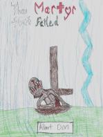 The Martyr that Failed