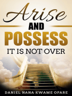 Arise and Possess