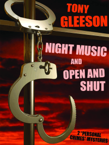 NIGHT MUSIC and OPEN AND SHUT