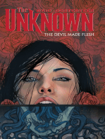 The Unknown Vol. 2 Devil Made Flesh
