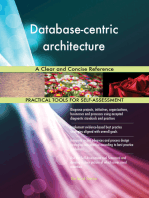 Database-centric architecture A Clear and Concise Reference