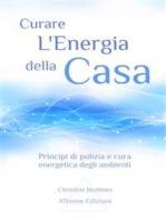 Curare l'Energia della Casa