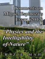 "Comments on Miguel Espinoza's Essay (2012) ""Physics and the Intelligibility of Nature"""