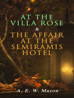 At the Villa Rose & The Affair at the Semiramis Hotel