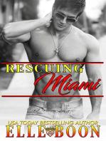 Rescuing Miami