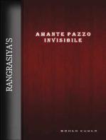Amante Pazzo Invisibile