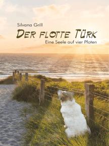 Der flotte Türk: Eine Seele auf vier Pfoten
