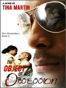 The Object of His Obsession: The Alexander Series, #4