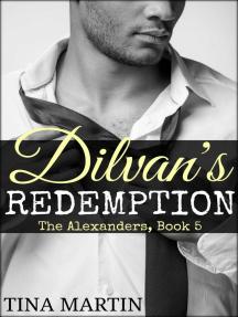 Dilvan's Redemption: The Alexander Series, #5