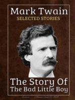 Mark Twain - Selected Stories: The Story Of The Bad Little Boy