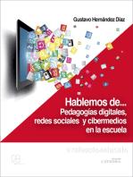 Hablemos de… pedagogías digitales, redes sociales y cibermedios en la escuela