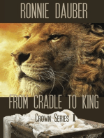 From Cradle to King