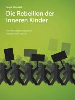 Die Rebellion der inneren Kinder