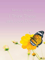 I Think These Are Love Poems