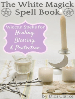 The White Magick Spell Book