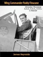 Wing Commander Paddy Finucane (Brendan Finucane) R.A.F., D.S.O., D.F.C.