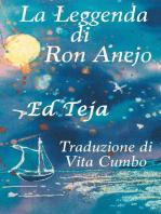 La Leggenda di Ron Anejo