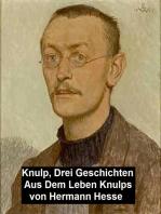 Knulp, Drei Geschichten aus dem Leben Knulps