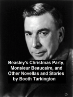 Beasley's Christmas Party, Monsieur Beaucaire, and Other Novellas and Stories