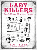 Lady Killers - Deadly Women Throughout History