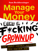 Manage Your Money like a F*cking Grown Up