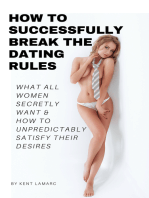 How to Successfully Break the Dating Rules