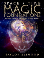 Space/Time Magic Foundations