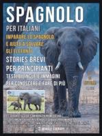 Spagnolo Per Italiani - Imparare lo Spagnolo e Aiuta a Salvare gli Elefanti