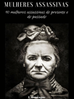 Mulheres assassinas: 10 mulheres assassinas do presente e do passado