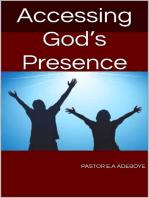 Accessing God's Presence