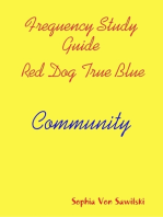 Frequency Study Guide, Red Dog, True Blue