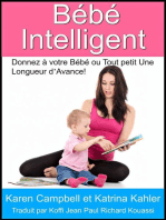 Bébé Intelligent - Donnez à votre Bébé ou Tout petit Une Longueur d'Avance!