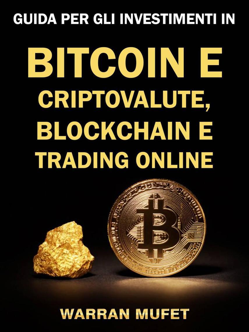 come fare soldi bitcoin di trading per i principianti)