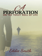 A Perforation-On the Toilet Roll of Life