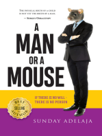A Man or a Mouse
