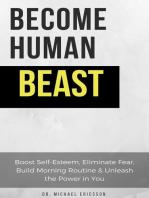 Become Human Beast