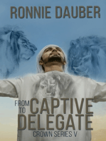 From Captive to Delegate