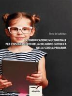 La comunicazione multimediale per l'insegnamento della religione cattolica nella scuola primaria