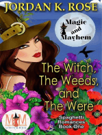 The Witch, The Weeds, and The Were