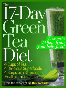 The 17-Day Green Tea Diet: Lose up to 14 lbs. from your belly first!