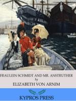Fraulein Schmidt and Mr. Anstruther