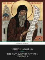 The Anti-Nicene Fathers Volume 8