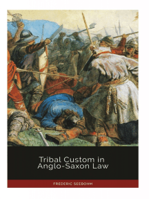 Tribal Custom in Anglo-Saxon Law