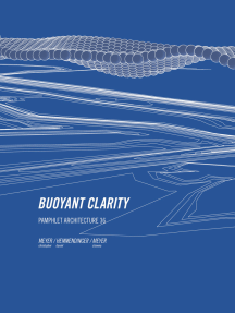Pamphlet Architecture 36: Buoyant Clarity