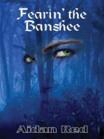 Fearin' the Banshee