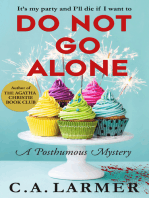 Do Not Go Alone (A Posthumous Mystery)