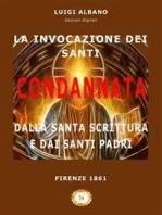 La Invocazione dei Santi condannata dalla Santa Scrittura e dai Santi Padri