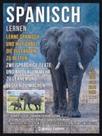 Spanisch Lernen - Lerne Spanisch und hilf dabei, die Elefanten zu retten